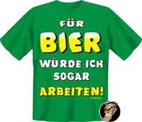 Für Bier arbeiten Funshirt grün-gelb-weiss