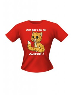 Girlie Shirt Mich gibt