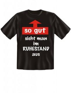 T-Shirt So gut sieht man im Ruhestand aus schwarz-weiss-rot