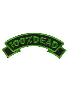 Kreepsville Gothic Aufnäher Patch 100% Dead schwarz-grün