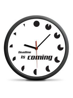 Lustige Wanduhr Deadline is coming weiss-schwarz 30cm