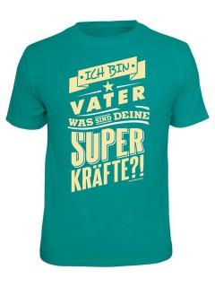 T-Shirt Ich bin Vater - Superkräfte türkis