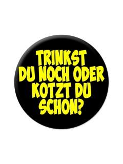Party-Button Trinkst du noch oder kotzt du schon schwarz-gelb 38mm