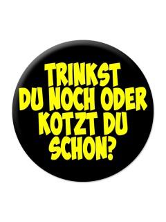 Party-Button Trinkst du noch oder kotzt du schon schwarz-gelb 50mm