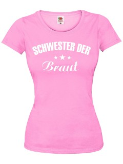 JGA Girlie Shirt Schwester der Braut rosa