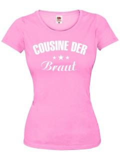 JGA Girlie-Shirt Cousine der Braut rosa-weiss