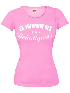 JGA Girlie Shirt Ex-Freundin des Bräutigams rosa