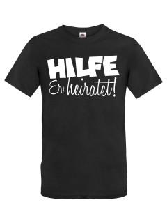 JGA T-Shirt Hilfe - Er heiratet! schwarz-weiss