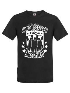 JGA T-Shirt Wir feiern Junggesellenabschied schwarz-weiss