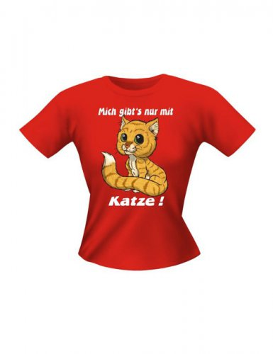 Girlie Shirt Mich gibt's nur mit Katze Funshirt rot-braun-weiss