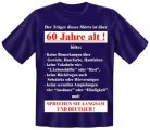 T-Shirt Der Träger ist über 60 Jahre alt blau-weiss